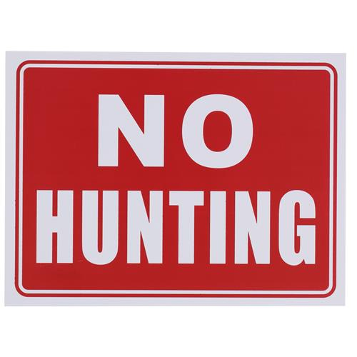 "Wholesale 9"" x 12"" NO HUNTING SIGN"